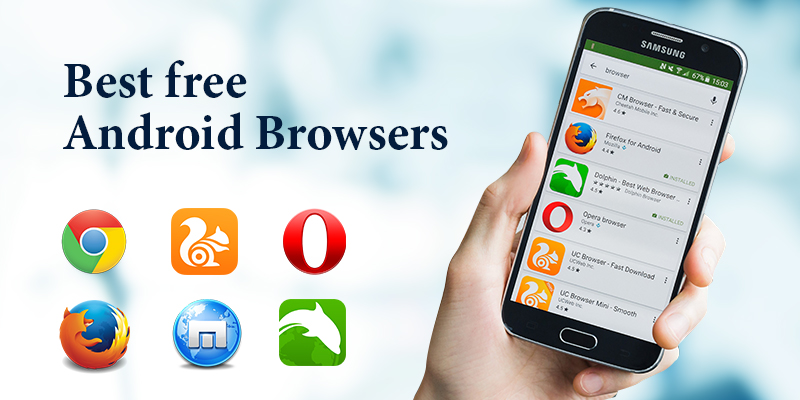 2018 Best free Android browsers for Smart phones ,Tablets