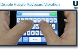 How to remove Huawei Keyboard Vibration