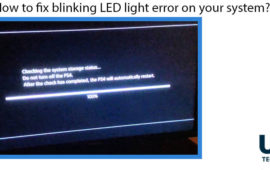 How to Fix Blinking Led Light Error on Your System?