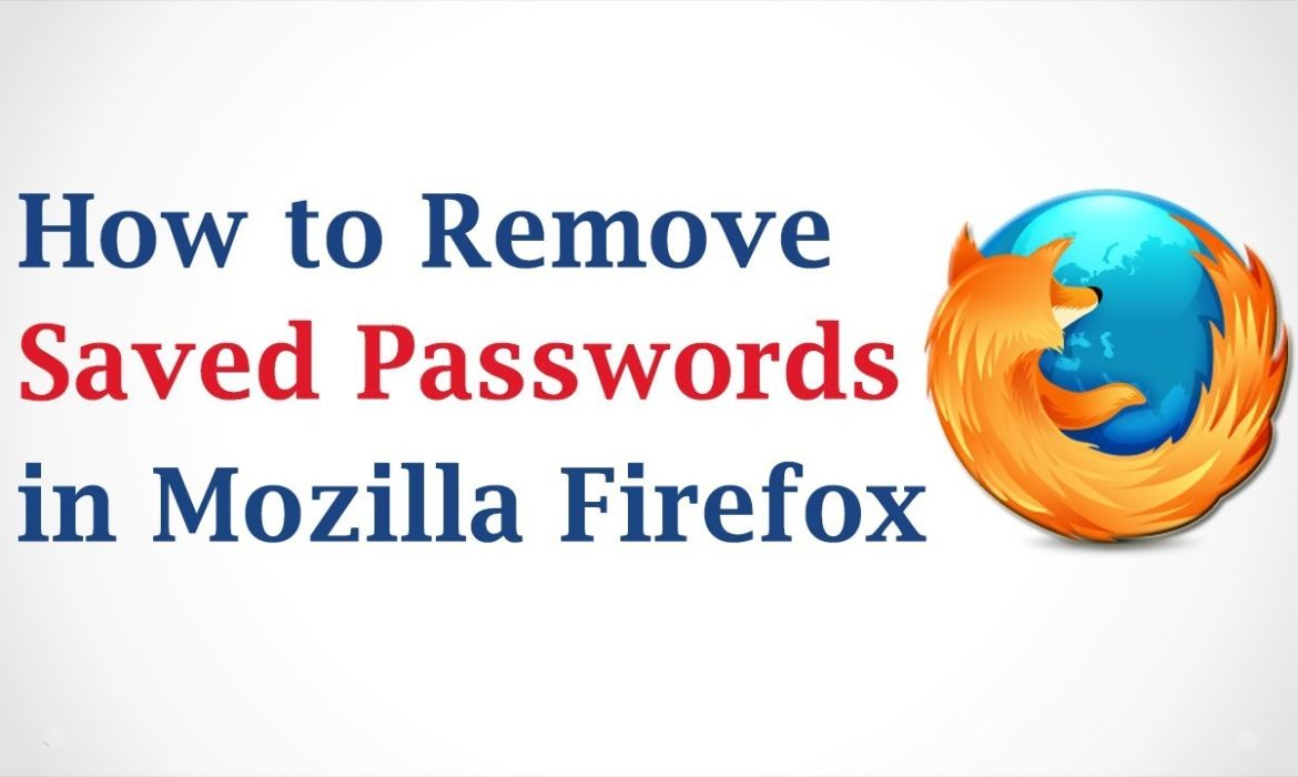 How to Delete Passwords Saved on Mozilla Firefox
