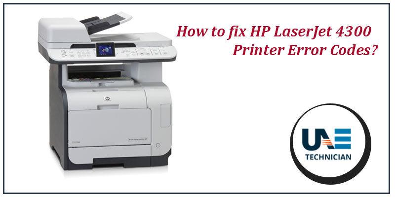 fix HP LaserJet 4300 Printer Error