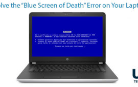 "How to resolve The ""Blue Screen of Death"" Error on your laptop?"