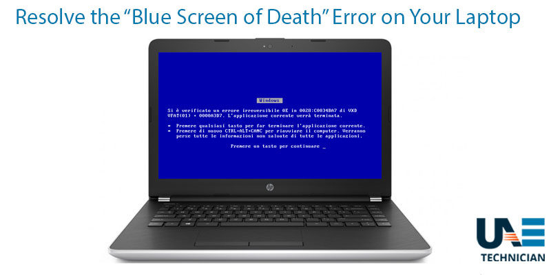 resolve the Blue Screen of Death