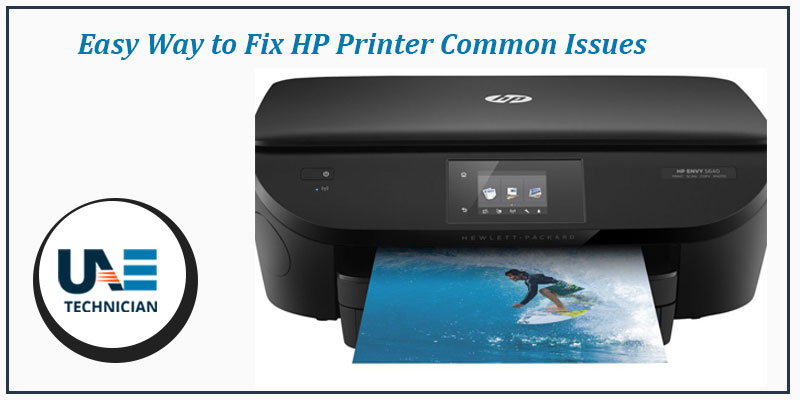 How to fix HP Printer Common Issues? - UAE Technician