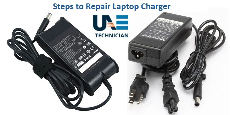 Steps to Repair Laptop charger