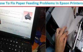 "How to Fix Epson Printer ""Not Feeding Paper Straight"" Error ?"