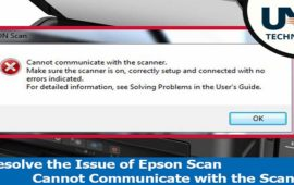 How to Resolve the Issue of Epson Scan Cannot Communicate with the Scanner?