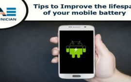 Tired of low battery message? Improve the lifespan of your mobile battery with some useful tips