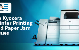 A Complete Guide to Fix Kyocera Printer Having a Printing Issue and Paper Jam