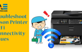 Smart Ways to Fix Epson Printer WiFi Not Getting Connected