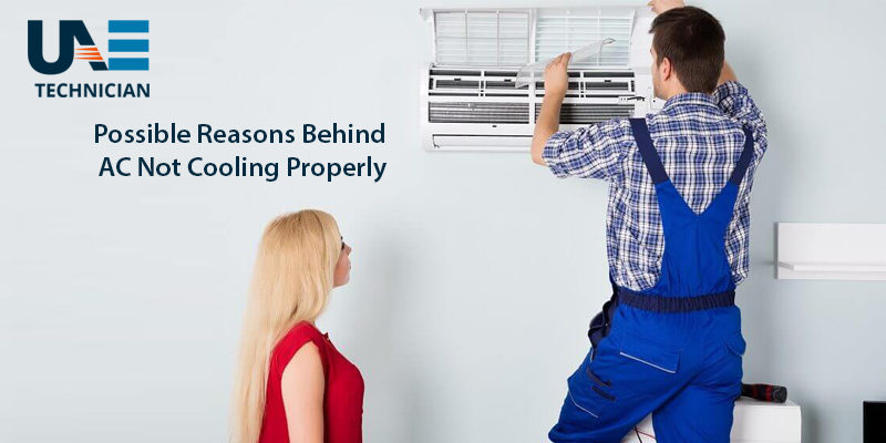 Reasons Behind AC Not Cooling Properly