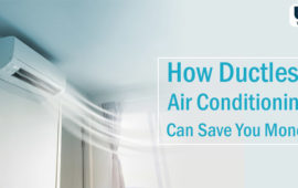 How Ductless Air Conditioning Can Save You Money: An Ultimate Guide
