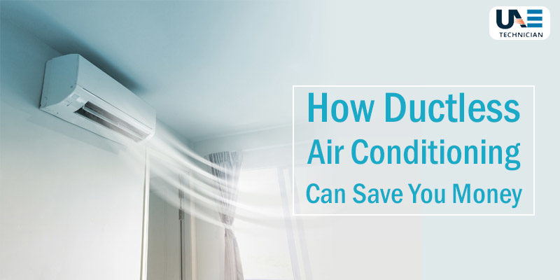 How Ductless Air Conditioning Can Save You Money