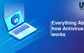 Know how a Virus Scan Actually Works: Everything About how Antivirus works