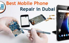 Begin Your Own Cell Phone Repairing Business: The Best Mobile Phone Repair in Dubai, UAE
