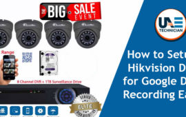 Effective Strategies on How to Setup Hikvision DVR for Google Drive Recording Easily