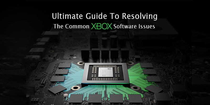 The Common Xbox Software Issues