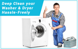 Learn How to Deep Clean your Washer and Dryer Hassle-Freely