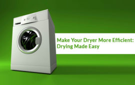 Learn How to Make Your Dryer More Efficient: Drying Made Easy