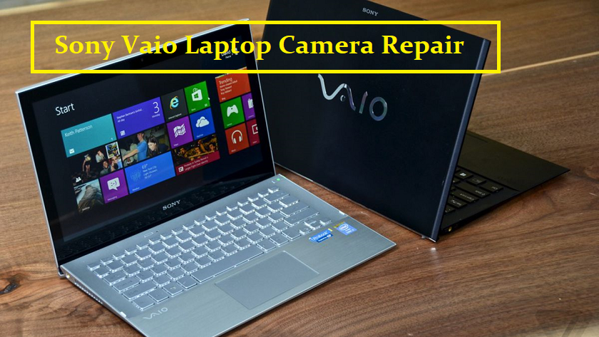 Sony Vaio Laptop Camera Repair