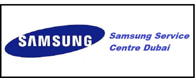Samsung Service Center in Dubai, UAE