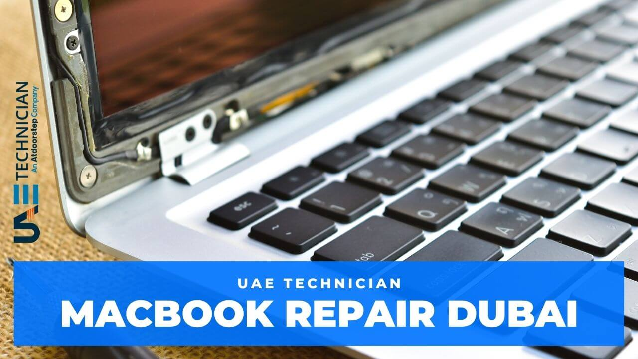 Macbook Repair Dubai, UAE