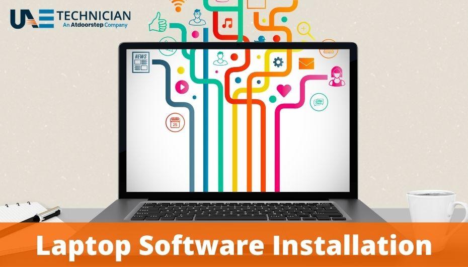 Laptop Software Installation Service Dubai, UAE