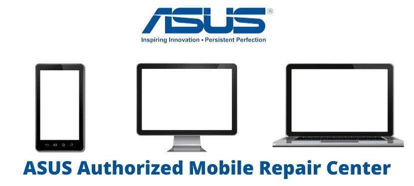 Asus Mobile Phone Repair Service