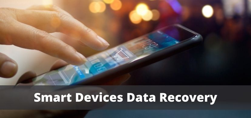 Smart Devices Data Recovery