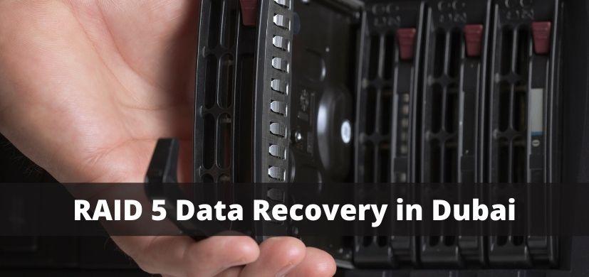 RAID 5 Data Recovery in Dubai