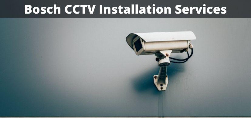 Bosch CCTV Installation Services in UAE