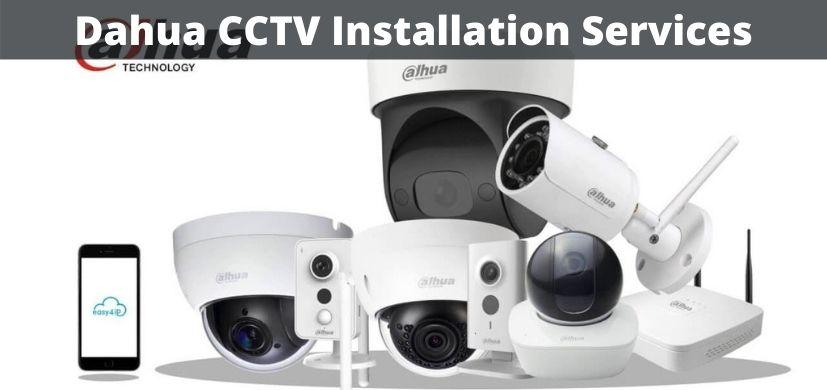 Dahua CCTV Installation Services