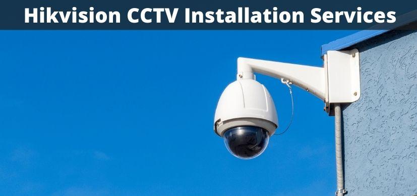 Hikvision CCTV Installation Services in Dubai