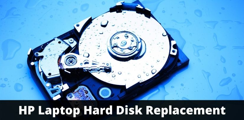 HP Laptop Hard Disk Replacement