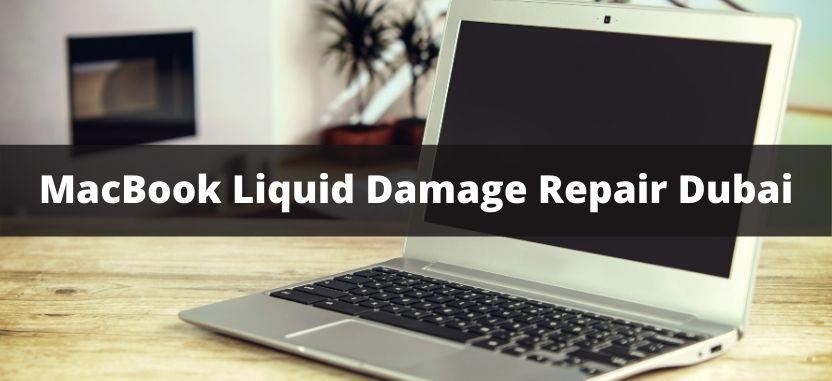 MacBook Liquid Damage Repair Dubai
