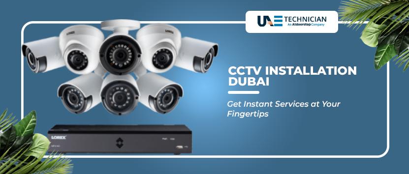 CCTV Installation Dubai, UAE